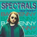 Bad Penny Lyrics Spectrals