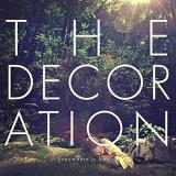 Anywhere Is Home (EP) Lyrics The Decoration