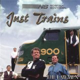 Just Trains Lyrics The Lawmen