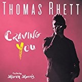 Craving You (Single) Lyrics Thomas Rhett