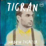 Shadow Theater Lyrics Tigran