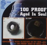 Miscellaneous Lyrics 100 Proof Aged In Soul