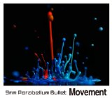 Movement Lyrics 9mm Parabellum Bullet