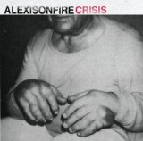 Crisis Lyrics Alexisonfire