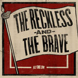 The Reckless and the Brave (Single) Lyrics All Time Low