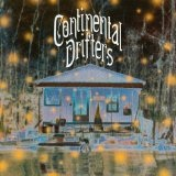 Continental Drifters Lyrics Continental Drifters