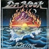 Rising Lyrics Dr. Hook