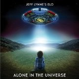 Jeff Lynne's ELO - Alone In The Universe Lyrics E.L.O.