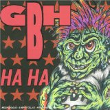 Ha Ha Lyrics GBH