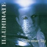 Ein Neuer Tag Lyrics Illuminate