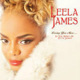 Loving You More... In the Spirit of Etta James Lyrics Leela James