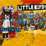 Hollywood Lyrics Little Birdy