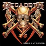Killing Is My Business Lyrics Megadeth