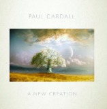 A New Creation Lyrics Paul Cardall