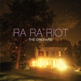The Orchard Lyrics Ra Ra Riot