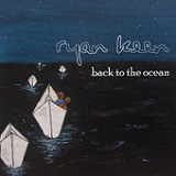 Back to the Ocean (EP) Lyrics Ryan Keen