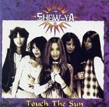 Touch the Sun Lyrics Show-Ya