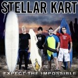 Expect The Impossible Lyrics Stellar Kart