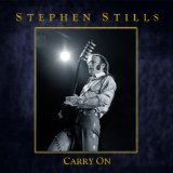Carry On Lyrics Stephen Stills