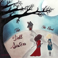The Road Lyrics The Doll Sisters