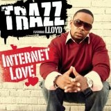 Internet Love (Single) Lyrics Trazz