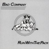 Run with the Pack  Lyrics Bad Company