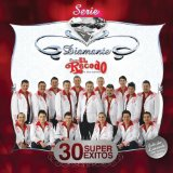 Serie Diamante: 30 Super Exitos Lyrics Banda El Recodo