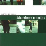 A Working Title In Green - EP Lyrics Blueline Medic