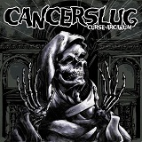 Curse Arcanum Lyrics Cancerslug