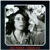 Moon Pix Lyrics Cat Power