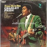 To All My Wonderful Fans From Me To You Lyrics Charley Pride