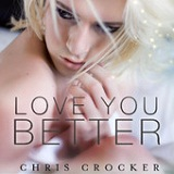 Love You Better (Single) Lyrics Chris Crocker