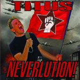 Neverlution Lyrics Christopher Titus