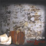 Boxes & Bags Lyrics Coyote Grace