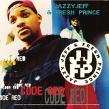 Code Red Lyrics Dj Jazzy Jeff And The Fresh Prince