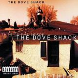 This Is The Shack Lyrics Dove Shack