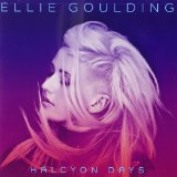Halcyon Lyrics Ellie Goulding