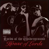 House of Lords Lyrics Lords Of The Underground
