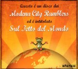 Sul Tetto Del Mondo Lyrics Modena City Ramblers