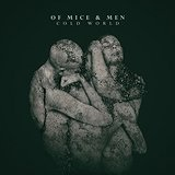 Cold World Lyrics Of Mice & Men