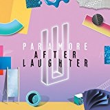 After Laughter Lyrics Paramore