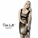 Gravity Lyrics Pixie Lott