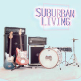 Suburban Living Lyrics Suburban Living