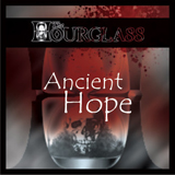 Ancient Hope (EP) Lyrics The Hourglass