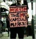 Mix-ism Lyrics The Mad Capsule Markets