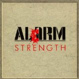 Strength Lyrics Alarm, The
