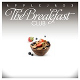 The Breakfast Club (EP) Lyrics Applejaxx