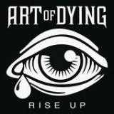 Rise Up (EP) Lyrics Art Of Dying