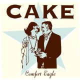Comfort Eagle Lyrics Cake