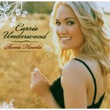 Some Hearts Lyrics Carrie Underwood